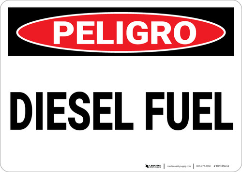 Danger: Danger Diesel Fuel - Wall Sign