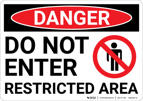 Danger: Do Not Enter Restricted Area Sign With Icon - Wall Sign