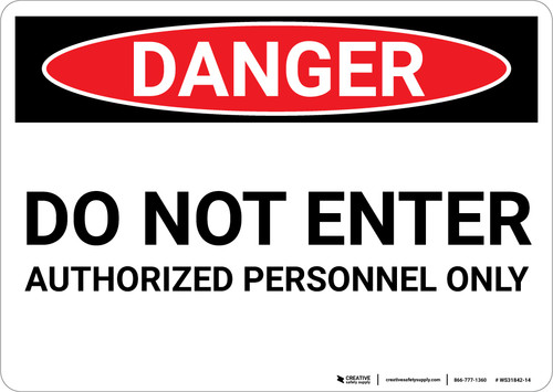 Danger: Do Not Enter Authorized Personnel Only - Wall Sign