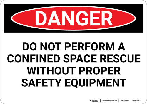 Danger: Do Not Perform Rescue Without Equipment - Wall Sign