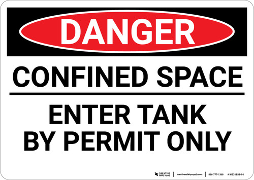 Danger: Enter Tank By Permit Only - Wall Sign