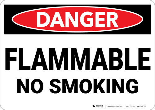Danger: Flammable No Smoking - Wall Sign