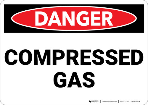 Danger: Gas Compressed Gas - Wall Sign