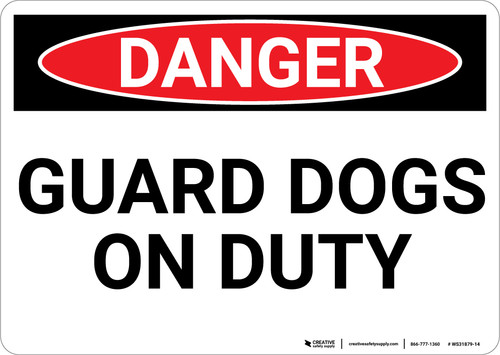 Danger: Guard Dogs On Duty - Wall Sign