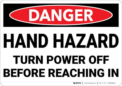 Danger: Hand Hazard Turn Power Off - Wall Sign