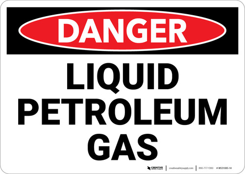 Danger: Hazard Liquid Petroleum Gas - Wall Sign