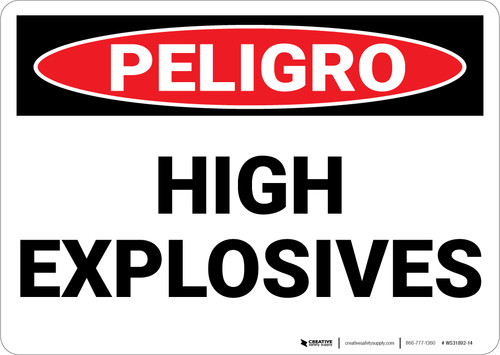 Danger: High Explosives - Wall Sign