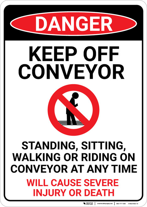 Danger: Keep Off Conveyor - Wall Sign