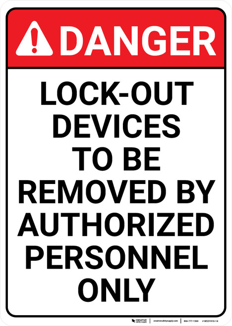 Danger: Lock Out Devices - Wall Sign