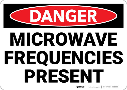 Danger: Microwave Frequencies Present - Wall Sign