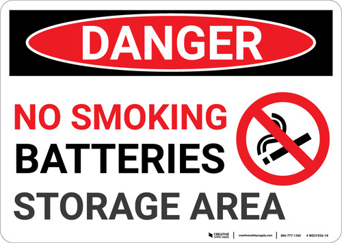 Danger: No Smoking Battery Storage - Wall Sign