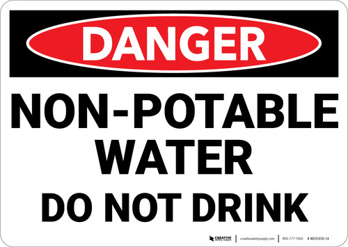Danger: Non Potable Water Do Not Drink - Wall Sign