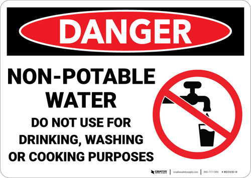 Danger: Non Potable Water Drinking Washing Cooking - Wall Sign