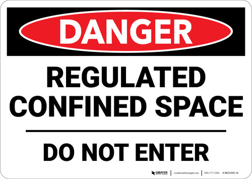 Danger: Regulated Confined Space Do Not Enter - Wall Sign