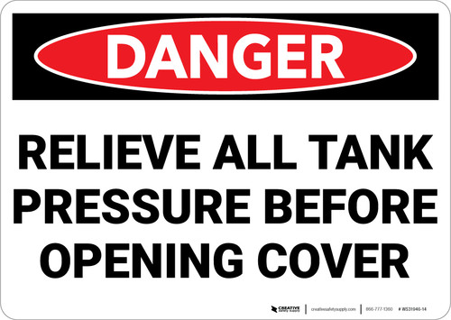 Danger: Relieve All Tank Pressure Before Opening Cover - Wall Sign