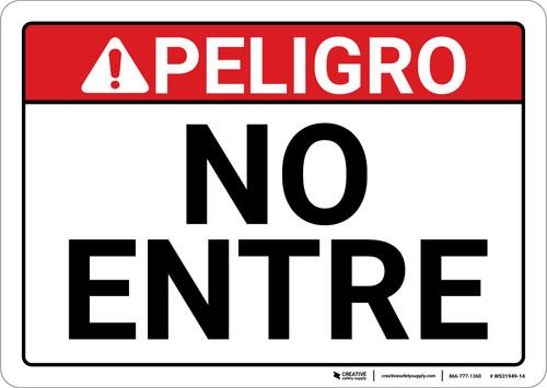Danger: Spanish Do Not Enter Sign Peligro No Entre - Wall Sign
