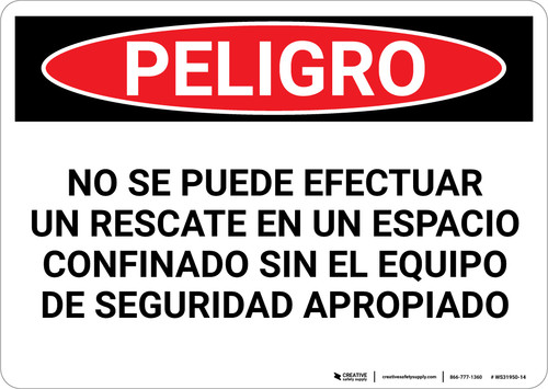 Danger: Spanish Do Not Perform Rescue Without Equipment - Wall Sign
