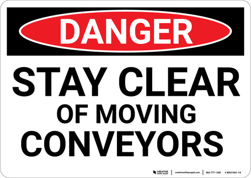Danger: Stay Clear Of Moving - Wall Sign
