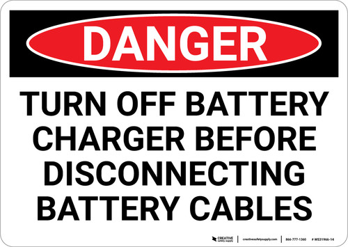 Danger: Turn Off Charger - Wall Sign
