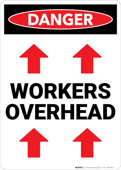 Danger: Workers Overhead Sign With Arrows - Wall Sign