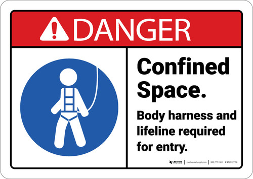 Danger: Confined Space Body Harness And Lifeline Required with Icon ANSI - Wall Sign