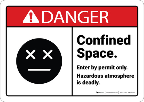 Danger: Confined Space Entry By Permit Hazardous Atmosphere with Graphic ANSI - Wall Sign