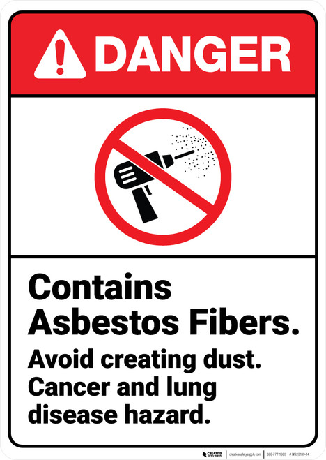 Danger: Contains Asbestos Fibers Cancer Disease Hazard With Icon ANSI - Wall Sign