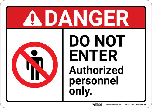 Danger: Do Not Enter Authorized Personnel Only ANSI - Wall Sign