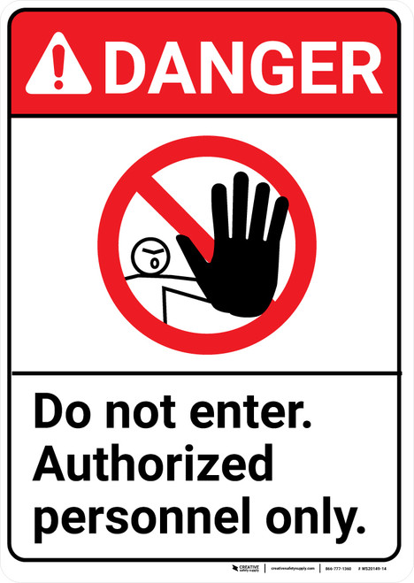 Danger: Do Not Enter Authorized Personnel ANSI - Wall Sign