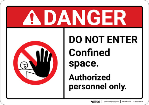 Danger: Do Not Enter Confined Space Authorized Personnel ANSI - Wall Sign
