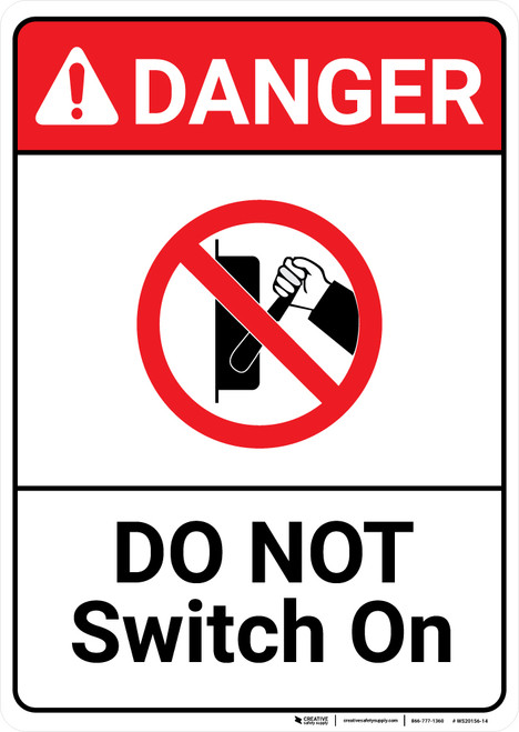 Danger: Do Not Switch On With Icon ANSI - Wall Sign