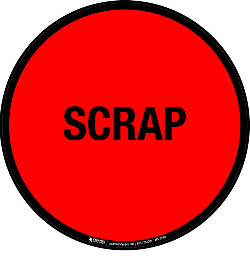 Scrap Floor Sign