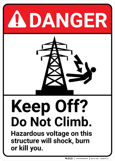 Danger: Hazardous Voltage Keep Off Do Not Climb ANSI - Wall Sign