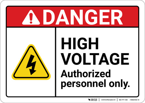 Danger: High Voltage Authorized Personnel Only ANSI - Wall Sign
