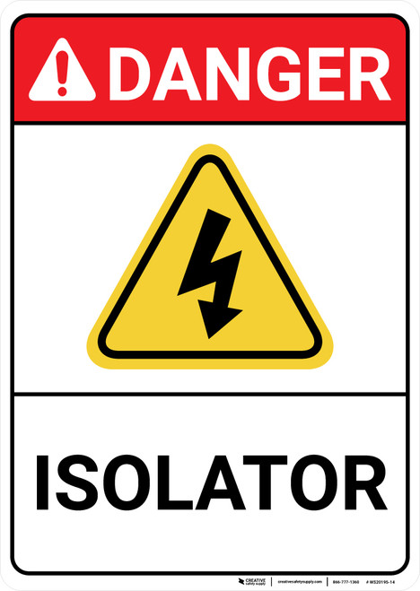 Danger: Isolator with Graphic ANSI - Wall Sign