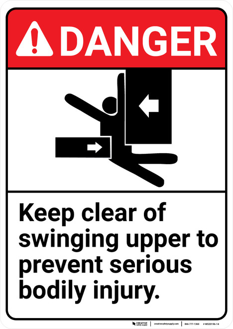 Danger: Keep Clear Of Swinging Upper ANSI - Wall Sign