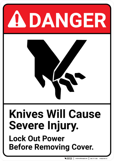Danger: Knives Will Injure ANSI - Wall Sign