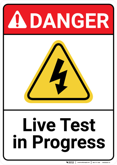 Danger: Live Test In Progress with Graphic ANSI - Wall Sign