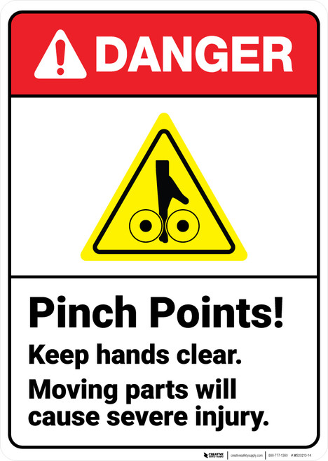 Danger: Pinch Points Moving Parts Cause Injury Keep Clear With Icon ANSI - Wall Sign