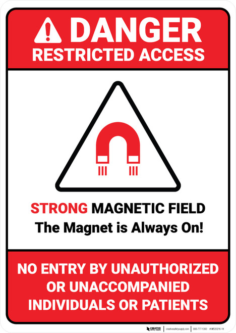 Danger: Restricted Magnetic Field Magnet is Always On ANSI - Wall Sign