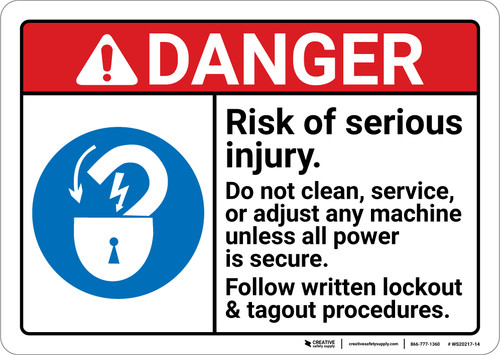 Danger: Risk Of Serious Injury Do Not Clearn Service Adjust Machine ANSI - Wall Sign