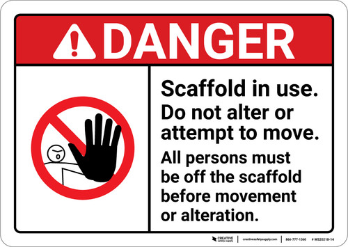 Danger: Scaffold In Use Do Not Alter or Move ANSI - Wall Sign