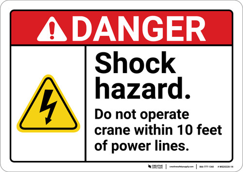 Danger: Shock Hazard Do Not Operate within 10 feet ANSI - Wall Sign