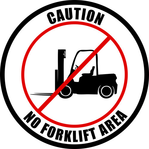 No Forklifts In This Area Sign