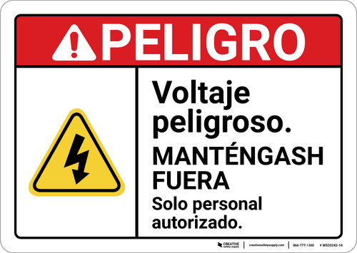Danger: Dangerous Voltage Stay Out Authorized Personnel Only Spanish ANSI - Wall Sign