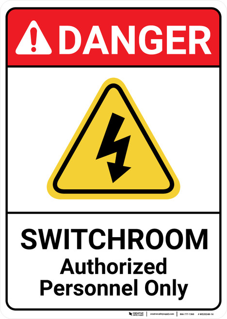 Danger: Switchroom Authorized Personnel Only ANSI - Wall Sign