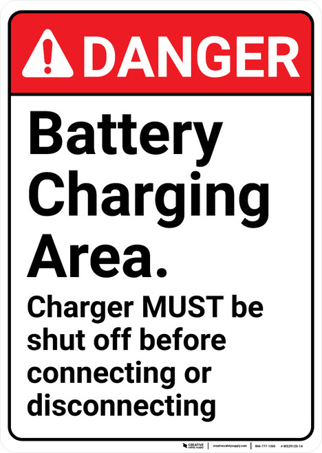 Danger: Battery Charging Area Charger Must Be Shut Off Portrait - Wall Sign
