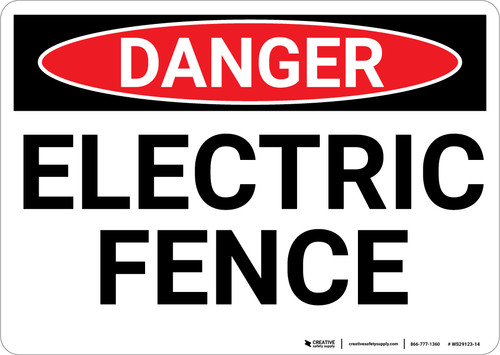 Danger: Electric Fence - Wall Sign