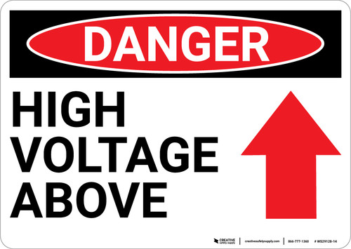 Danger: High Voltage Above With Arrow - Wall Sign