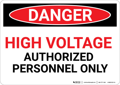 Danger: High Voltage Authorized Personnel Only - Wall Sign